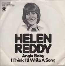 "7"" Helen Reddy Angie Baby / I Think I`ll Write A Song 70`s EMI Capitol"