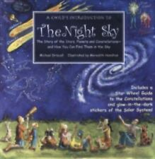 A Child's Introduction to the Night Sky: The Story of the Stars, Planets, and C