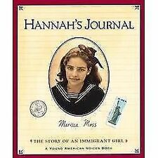 Young American Voices: Hannah's Journal : The Story of an Immigrant Girl by...