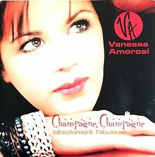 Vanessa Amorosi CD Single Champagne, Champagne (Absolument Fabuleux) - France