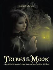 Tribes of the Moon : A Book of Otherkin Coventry, Seasonal Rituals and Lunar...
