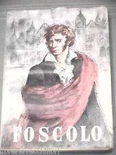 Libro Letteratura FOSCOLO di Domenico Bulferetti UTET I Grandi Italiani 25 1952