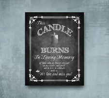 This Candle Burns In Loving Memory Chalkboard Wedding style printed sign 8x10