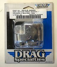 DRAG SPECIALTIES CHROME RIGHT BOTTOM SWITCH 06160002 HAND CONTROL HOUSING HARLEY