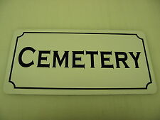 CEMETERY Vintage Style Metal Sign 4 TEXAS Town Farm Golf Course City Goth Zombie