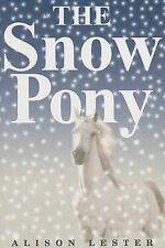 The Snow Pony by Alison Lester (Paperback / softback, 2006)