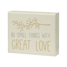 """DO SMALL THINGS WITH GREAT LOVE, Wooden Box Sign, 6"""" x 5"""", by Collins"""