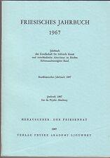 Friesisches Jahrbuch 1967 Emden  Ostfriesland  Band 47