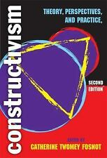 Constructivism: Theory, Perspectives And Practice, Catherine Twomey Fosnot, Good