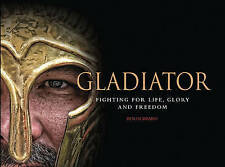 Gladiator: Fighting for Life, Glory and Freedom by Ben Hubbard (PAPERBACK) CHEAP