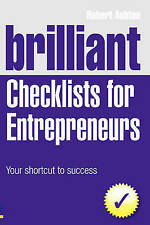 Brilliant Checklists for Entrepreneurs: Your Shortc..., Ashton, Robert Paperback