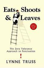 Eats, Shoots and Leaves Zero Tolerance to Punctuation Lynne Truss Hardback ExCon