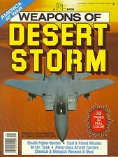 Weapons of Desert Storm America At War ~ 32 Pages in Full Color ~