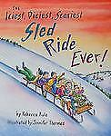 The Iciest, Diciest, Scariest Sled Ride Ever! by Rebecca Rule (2012, Hardcover)