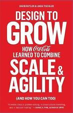Design to Grow: How Coca-Cola Learned to Combine Scale and Agility (an-ExLibrary