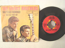 THE EVERLY BROTHERS THATS OLD FASHION / HOW CAN I MEET HER. WITH PICTURE.SLEEVE