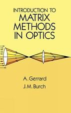 NEW - Introduction to Matrix Methods in Optics (Dover Books on Physics)