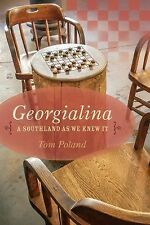 Georgialina : A Southland As We Knew It by Tom Poland (2015, Paperback)