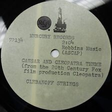 """CLEBANOFF STRINGS Antony And Cleopatra Theme RARE Reference ACETATE 45rpm 7"""" 12"""""""