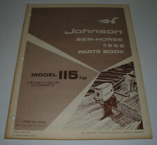 Parts Book Ersatzteilkatalog Johnson Sea Horse Model 115 HP 115ESL69E 115ESL69S!