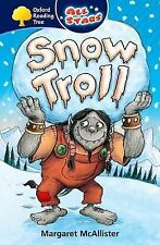 Oxford Reading Tree: All Stars: Pack 1A: Snow Troll by Margaret McAllister...
