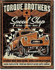 Torque Brothers Speed Shop metal sign  (de 4030)
