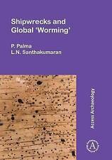 Shipwrecks and Global 'Worming' by P. Palma and L. N. Santhakumaran (2016,...