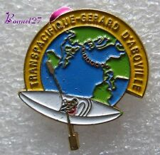 Pin's pins Badge TRanspacifique Gerard D'arboville Canoe Kayac  #A4