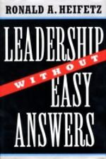 Leadership Without Easy Answers by Ronald A. Heifetz (1998, Hardcover)