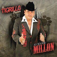 Al Cien por Mill¢n by El Tigrillo Palma (CD, Feb-2009, Fonovisa)
