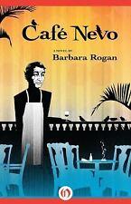 Café Nevo : A Novel by Barbara Rogan (2014, Paperback)