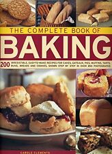 USED (VG) The Complete Book of Baking: 200 Irresistible, Easy-To-Make Recipes Fo