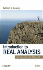 Introduction to Real Analysis: An Educational Approach, Bauldry, William C., Goo