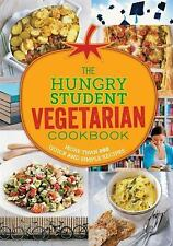 The Hungry Student Vegetarian: More Than 200 Quick and Simple Recipes, Spruce