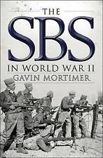 The SBS in World War II: An Illustrated History (General Military), Gavin Mortim