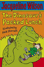 NEW  The DINOSAUR'S PACKED LUNCH by JACQUELINE WILSON