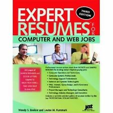 Expert Resumes for Computer and Web Jobs by Louise M. Kursmark and Wendy S....