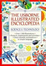 The Usborne Illustrated Encyclopedia: Science & Technology by Watts, Lisa