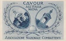X685) COMUNE DI CAVOUR (TORINO) ALL'ITALIA NUOVA, ASSOCIAZIONE COMBATTENTI.