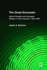 The Great Encounter: Native Peoples and European Settlers in the Americas, 1492-