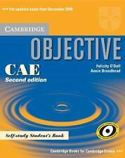 Objective: Objective CAE Self-Study Student's Book by Felicity O'Dell and...