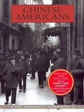 Chinese Americans: The Immigrant Experience, Miscevic, Dusanka, Kwong, Peter, Go