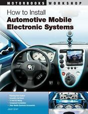 """NEW"" How to Install Automotive Mobile Electronic Systems by Jason Syner 2010"