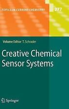 Creative Chemical Sensor Systems (Topics in Current Chemistry) (Topics-ExLibrary
