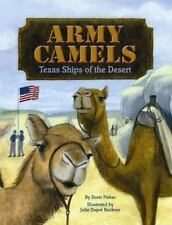 Army Camels: Texas Ships of the Desert-ExLibrary
