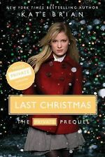Last Christmas : The Private Prequel by Kate Brian (2010, Paperback)