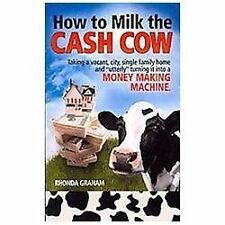 How to Milk the Cash Cow : Taking a Vacant, City, Single Family Home and...