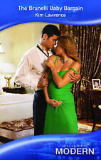 The Brunelli Baby Bargain (Mills & Boon Modern) (Modern Romance), Kim Lawrence