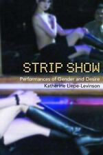Strip Show: Performances of Gender and Desire (Gender in Performance) -ExLibrary