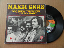 "DISQUE 45T  DE  MARDI  GRAS   "" TOO BUSY THINKING ABOUT MY BABY """